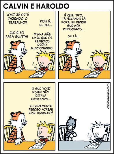 Calvin e Harold em 'O Episódio Final' - por um fã anônimo. Aqui parece que Calvin foi diagnosticado como hiperativo e, agora, toma remédios para ser 'normal'.